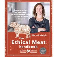 The Ethical Meat Handbook by Leigh, Meredith, 9780865719231