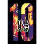 Girls From Da Hood 10 by HERNANDEZ, TREASUREKARRINGTON, BLAKE, 9781622869237