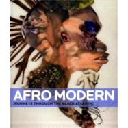 Afro-Modern: Journeys Through...,Barson, Tanya; Gorschluter,...,9781854379238