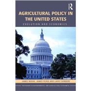 Agricultural Policy in the United States: Evolution and Economics by Novak; James L., 9781138809239
