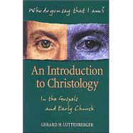 An Introduction to Christology by Luttenberger, Gerard H., 9780896229242