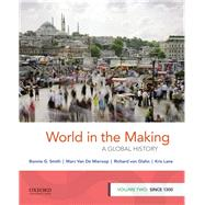 World in the Making A Global...,Smith, Bonnie G.; Van De...,9780190849245