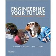Engineering Your Future A...,Oakes, William C.; Leone, Les...,9780190279264