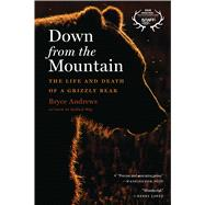 Down from the Mountain by Andrews, Bryce, 9780358299271