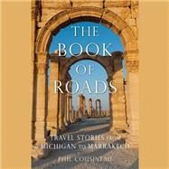The Book of Roads by Cousineau, Phil; Corren, Donald, 9781481529273