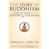 The Story of Buddhism by Lopez, Donald S., Jr., 9780060099275