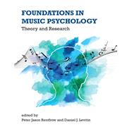 Foundations in Music Psychology by Rentfrow, Peter Jason; Levitin, Daniel J., 9780262039277