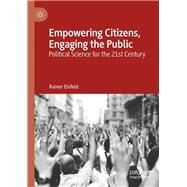 Empowering Citizens, Engaging the Public by Eisfeld, Rainer, 9789811359279