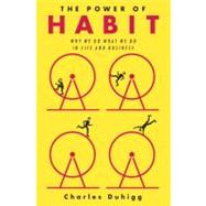 The Power of Habit Why We Do...,Duhigg, Charles,9781400069286