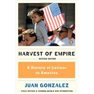 Harvest of Empire,Gonzalez, Juan,9780143119289