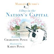 Marlon Bundo's A Day in the Nation's Capital by Pence, Charlotte; Pence, Karen, 9781621579298