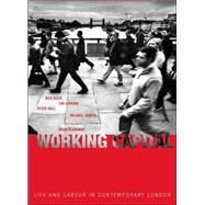 Working Capital: Life and Labour in Contemporary London by Buck,Nick, 9780415279314