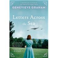 Letters Across the Sea by Graham, Genevieve, 9781982169343
