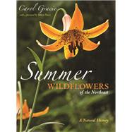 Summer Wildflowers of the Northeast by Gracie, Carol, 9780691199344