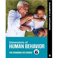 Dimensions of Human Behavior,Hutchison, Elizabeth D.,9781544339344