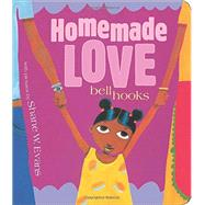 Homemade Love [Board Book],Hooks, Bell; Evans, Shane W.,9781484799352