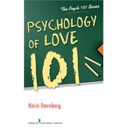 Psychology of Love 101,Sternberg, Karin, Ph.D.,9780826109354