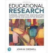 Educational Research...,Creswell, John W.,9780134519364