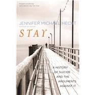 Stay,Hecht, Jennifer Michael,9780300209365