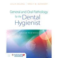 General and Oral Pathology...,Delong, Leslie; Burkhart,...,9781284209365