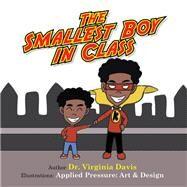 The Smallest Boy in Class by Davis, Virginia, 9781796079371