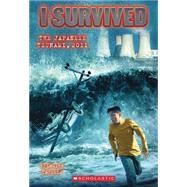 I Survived the Japanese Tsunami, 2011 (I Survived #8) by Tarshis, Lauren; Dawson, Scott, 9780545459372