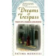 Dreams Of Trespass Tales Of A...,Mernissi, Fatima,9780201489378