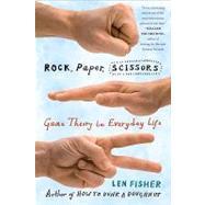 Rock, Paper, Scissors Game...,Fisher, Len,9780465009381