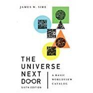 The Universe Next Door,Sire, James W.; Hoover, Jim,9780830849383