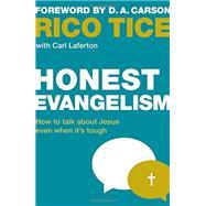 Honest Evangelism by Rico Tice & Carl Laferton, 9781909919396