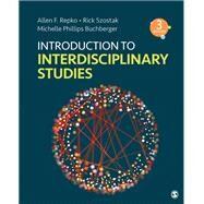 Introduction to Interdisciplinary Studies by Repko, Allen F.; Szostak, Rick; Buchberger, Michele Phillips, 9781544379401