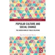 Popular Culture and Social Change by Kate Fitch; Judy Motion, 9780367559403