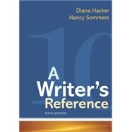 A Writer's Reference,Hacker, Diana; Sommers, Nancy,9781319169404