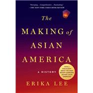 The Making of Asian America A...,Lee, Erika,9781476739410