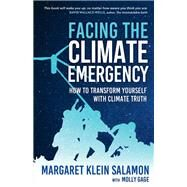 Facing the Climate Emergency by Salamon, Margaret Klein; Gage, Molly (CON), 9780865719415