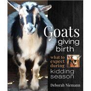 Goats Giving Birth by Niemann, Deborah, 9780865719422