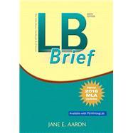 LB Brief [Tabbed Version] The Little, Brown Handbook, Brief Version, MLA Update by Aaron, Jane E., 9780134679433