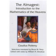 The Almagest by Ptolemy, Claudius; Perry, Bruce M.; Donahue, William H., 9781888009439