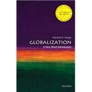 Globalization: A Very Short...,Steger, Manfred B.,9780198849452
