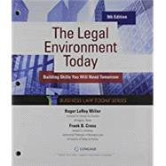 The Legal Environment Today + Mindtap 1 Term Printed Access Card by Miller, Roger LeRoy; Cross, Frank B., 9780357209455