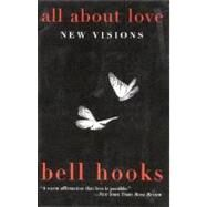 All about Love : New Visions,bell hooks,9780060959470
