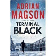 Terminal Black by Magson, Adrian, 9780727889478