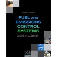 Automotive Fuel and Emissions Control Systems by Halderman, James D., 9780133799491