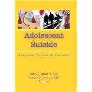 Adolescent Suicide:...,Garfinkel; Barry,9780866569491