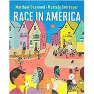Race in America (Second...,Desmond, Matthew; Emirbayer,...,9780393419504