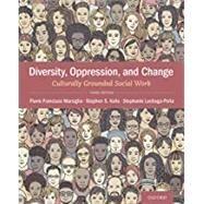 Diversity, Oppression, &...,Marsiglia, Flavio Francisco;...,9780190059507