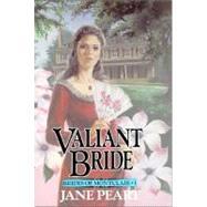 Valiant Bride,Jane Peart,9780310669517