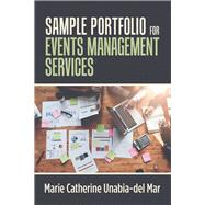 Sample Portfolio for Events Management Services by Unabia-del Mar, Marie Catherine, 9781796079524