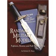 Randall Military Models,Hunt, Robert E.,9781563119538