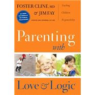 Parenting With Love And Logic,Cline, Foster,9781576839546